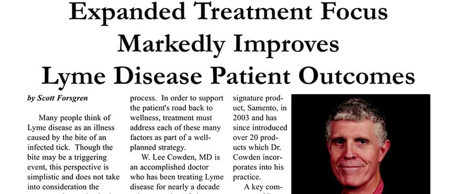 Lee Cowden - Expanded Treatment Focus Markedly Improves Lyme Disease Patient Outcomes (Special Report)