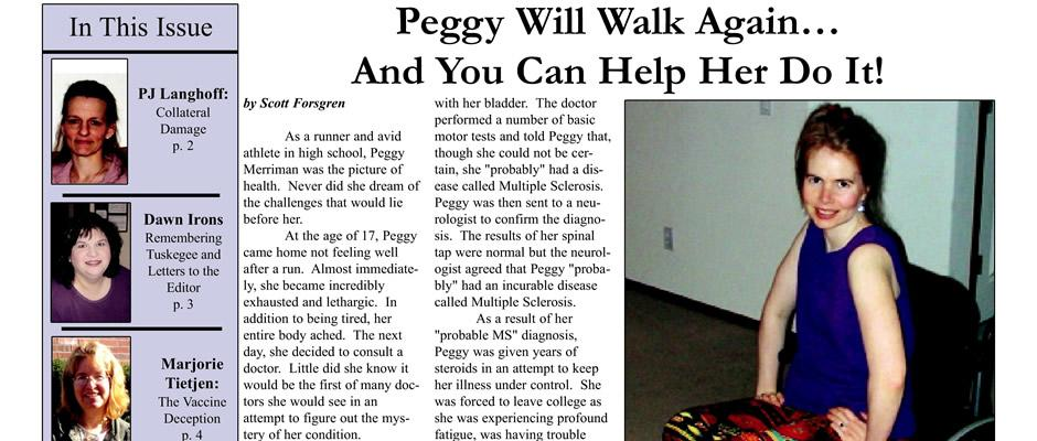 Peggy Will Walk Again...And You Can Help Her Do It!