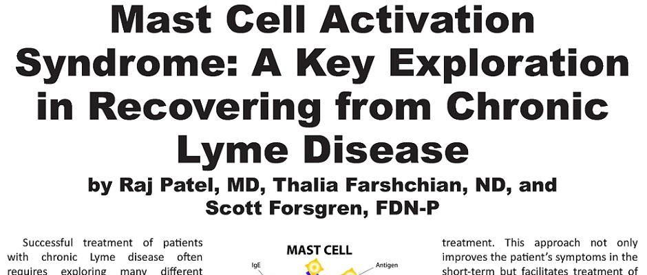 Mast Cell Activation Syndrome: A Key Exploration in Recovering from Chronic Lyme Disease
