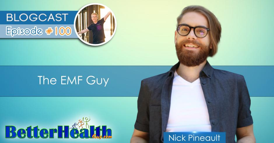 Episode #100: The EMF Guy with Nick Pineault