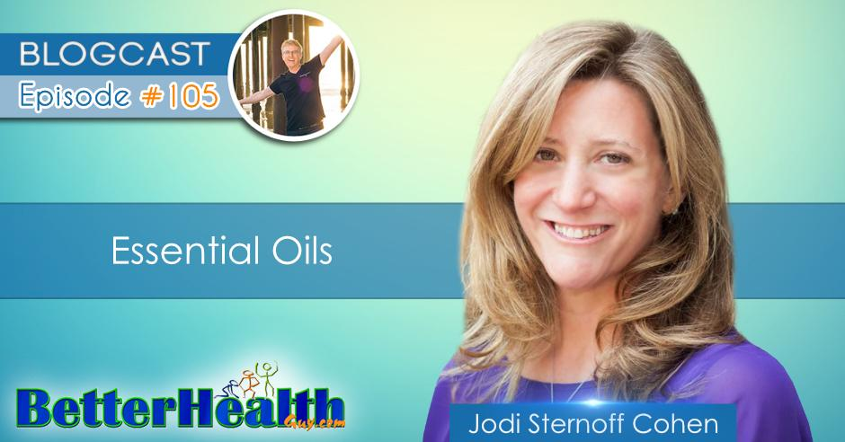 Episode #105: Essential Oils with Jodi Cohen