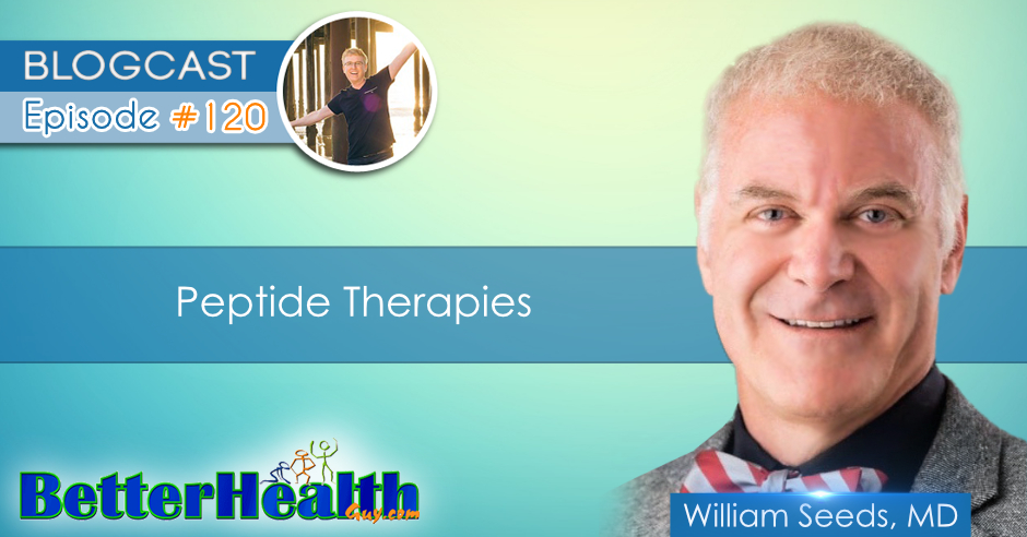 Episode #120: Peptide Therapies with Dr. William Seeds, MD