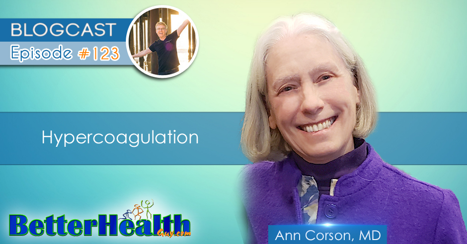 Episode #123: Hypercoagulation with Dr. Ann Corson, MD