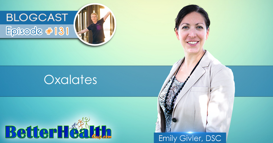 Episode #131: Oxalates with Emily Givler, DSC