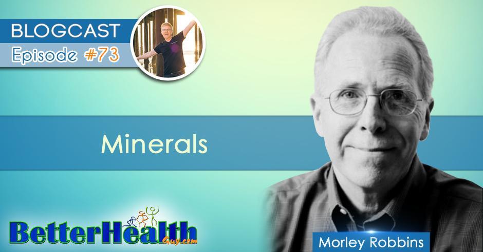 Episode #73: Minerals with Morley Robbins