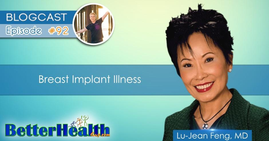 Episode #92: Breast Implant Illness with Dr. Lu-Jean Feng, MD
