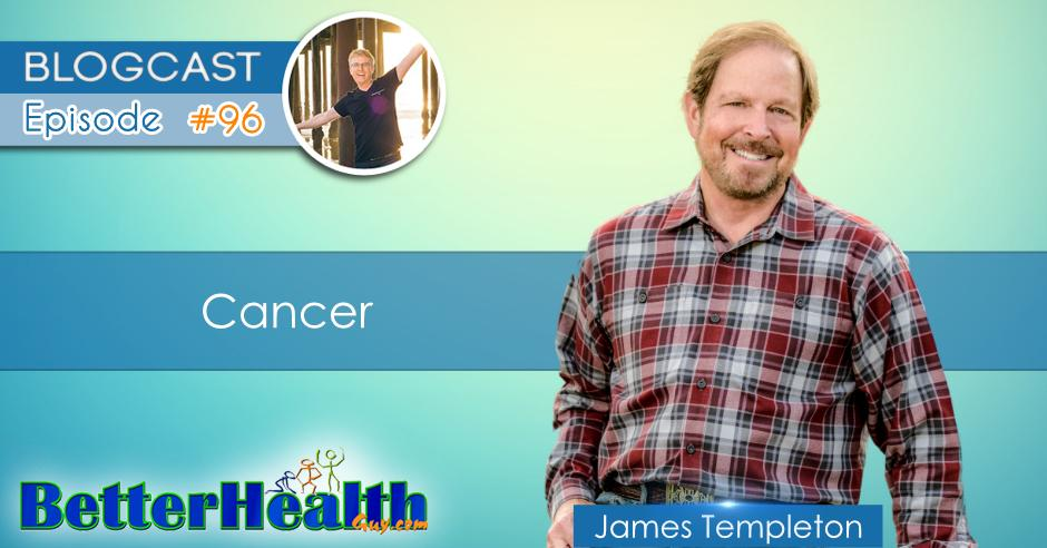 Episode #96: Cancer with James Templeton